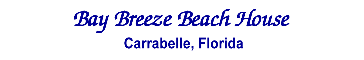 Bay Breeze Beach House, Carrabelle, Florida